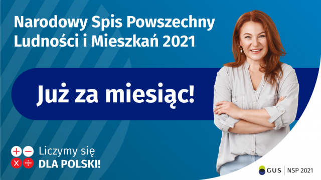 Narodowy Spis Powszechny Ludności i Mieszkań 2021. Już za miesiąc! Liczymy się dla Polski. GUS. NSP 2021