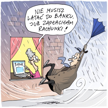 """Grafika z mężczyzną na zewnątrz z parasolem w ręce porywanym przez wiatr, w ulewnym deszczu i uśmiechnięta starsza kobieta siedząca przed komputeremw ciepłym, jasnym domu. Na mnitorze widoczny napis: """"BANK"""". Kobieta mówi do mężczyzny: Nie musisz latać do banku. Już zapłaciłam rachunki!"""